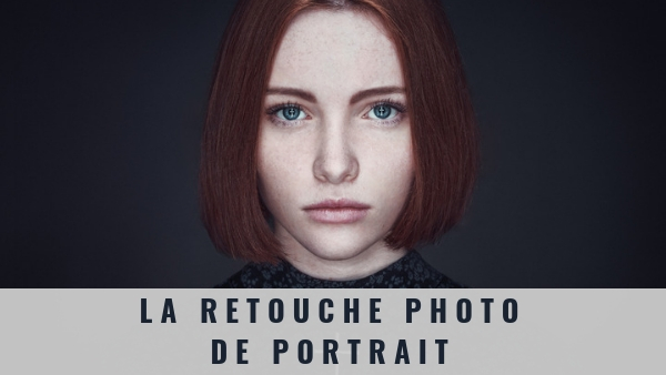 La retouche photo de portrait